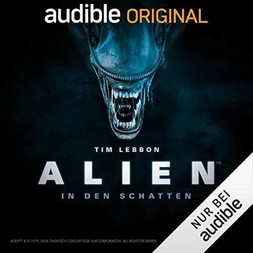 Alien in den Schatten nur bei audible